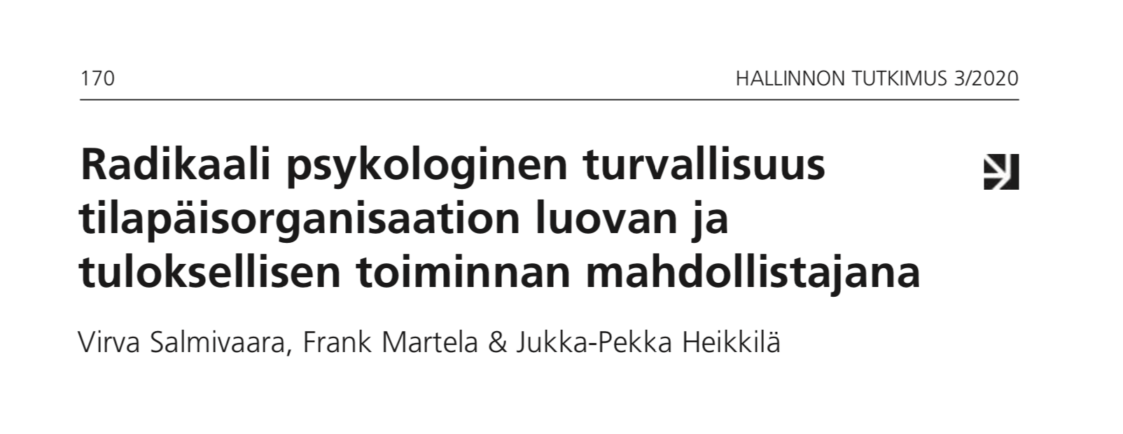 A peer reviewed article on radical psychological safety in temporary organisations in Hallinnon Tutkimus